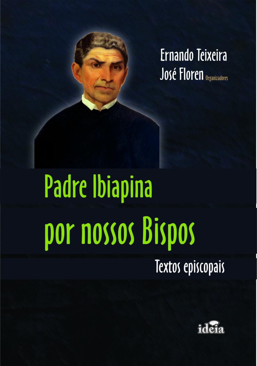 Resultado de imagem para 'Padre Ibiapina por nossos bispos, Textos episcopais'